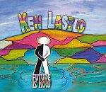 Ken Laszlo - Future Is Now 2007